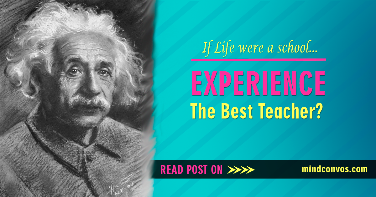Essay about experience is the best teacher